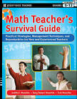 Math Teacher's Survival Guide: Practical Strategies, Management Techniques, and Reproducibles for New and Experienced Teachers, Grades 5-12 by Gary Robert Muschla, Judith A. Muschla, Erin Muschla (Paperback, 2010)