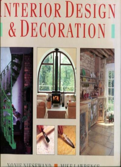 Encyclopedia of Interior Design and Decoration By Nonie Niesewand, Mike Lawrenc