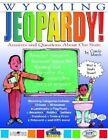 Wyoming Jeopardy! by Carole Marsh (Paperback / softback, 2001)