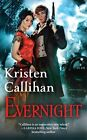Evernight The Darkest London Series Book 5 by Kristen Callihan 9781455581641