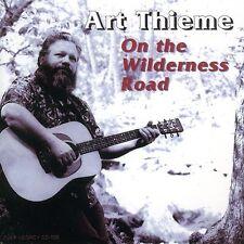 Art Thieme - On the Wilderness Road [New CD]