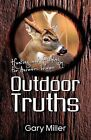 Outdoor Truths: Volume II by Gary Miller (Paperback / softback, 2008)