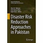 Disaster Risk Reduction Approaches in Pakistan by Springer Verlag, Japan (Hardback, 2015)