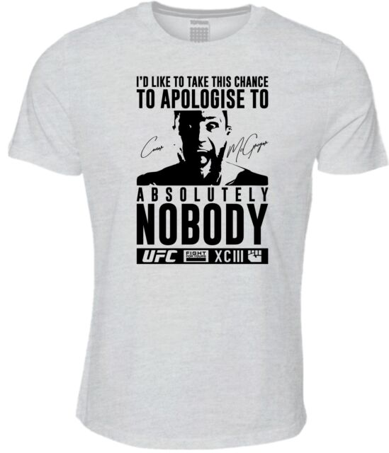 Conor McGregor Absolutely Nobody TShirt MMA UFC 205 Notorious Cage Fight Ireland