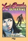 Louise Brooks, Detective by Rick Geary (Hardback, 2015)