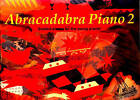 Abracadabra Piano: Graded Pieces for the Young Pianist: Bk. 2: Pupil's Book by Jane Sebba (Paperback, 1993)