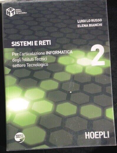 Sistemi e reti. Per l'articolazione informatica. Per gli Ist  Ottimo -8415