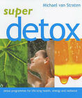 Super Detox by Michael van Straten (Paperback, 2004)