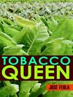 Tobacco Queen 9781420862096 by Jose' Feola Paperback