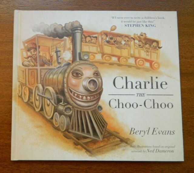 Charlie the Choo Choo UK British 1st edition by Stephen King as Beryl Evans