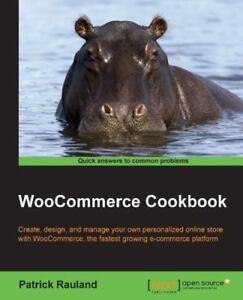 WooCommerce Cookbook by Rauland, Patrick 9781784394059   eBay