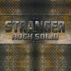 Rock Solid by Stranger (CD, Dec-2010, CD Baby (distributor))