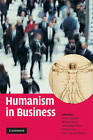 Humanism in Business by Cambridge University Press (Paperback, 2009)
