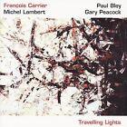 Travelling Lights by François Carrier (CD, Apr-2004, Justin Time)