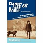 Danny and Life on Bluff Point Revised Edition 9780595702602 by Mary Ellen Lee