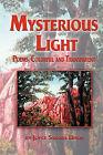 Mysterious Light; Poems, Colorful and Transparent by Joyce Sandra Uhlir (Paperback / softback, 2010)
