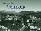 Remembering Vermont by Ginger Gellman (Paperback / softback, 2010)