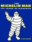 Michelin Man: 100 Years of Bibendum by Olivier Darmon (Hardback, 1998)