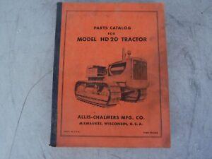 Details about ORIGINAL Allis-Chalmers H D 20 Tractor Parts Manual