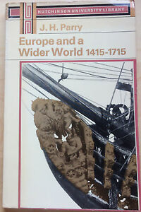 Europe-amp-a-Wider-World-1415-1715-Hutchinson-University-Library-1969