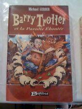 Barry Trotter Et La Parodie Ehontee - Michael Gerber