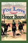 for Love or Honor Bound by Derek Hart 9780595342679 Paperback 2005