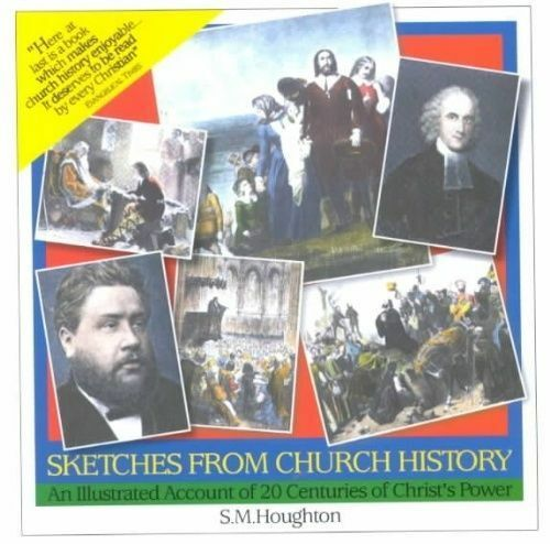 1 of 1 - Sketches from Church History, Very Good Condition Book, Houghton, S.M., ISBN 978
