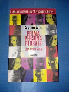 Cameron-West-Prima-Persona-Plurale-Una-Storia-Vera-1-Ed-Sonzogno-1999-sc43