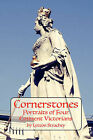Cornerstones: Portraits of Four Eminent Victorians by Lytton Strachey (Paperback, 2009)