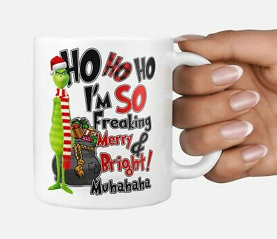 The Grinch Funny Quote Humour Mug A Nice Hot Cup Coffee Birthday gift 2 Sided