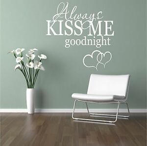 Always Kiss Me Goodnight Wall Art always kiss me goodnight love quote couple wall art sticker decal
