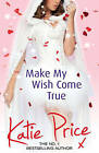Make My Wish Come True by Katie Price (Paperback, 2015)