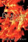 Dragons' Plight by Tonia Morecraft (Paperback, 2011)