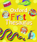 Oxford First Thesaurus: 2007 by Andrew Delahunty (Paperback, 2007)
