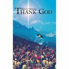 Thank God 9781425948665 by Harvey Marcus Paperback