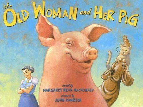 The Old Woman and Her Pig: An Appalachian Folktale-ExLibrary