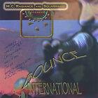 Bounce International by M.C. Radiance (CD, Jun-2005, M.C. Radiance)