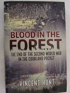 Blood-in-the-Forest-The-End-of-the-Second-World-War-in-the-Courland-Pocket