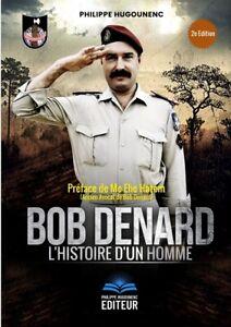 Bob-Denard-L-039-Histoire-d-039-un-Homme-de-Philippe-Hugounenc-2e-Edition-Livre