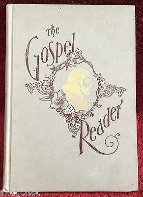 The Gospel Reader © 1896 International Tract Society HB 192 Pages Christian Book