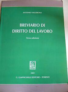 ANTONIO-VALLEBONA-BREVIARIO-DI-DIRITTO-DEL-LAVORO-GIAPPICHELLI-2005-TERZA-ED