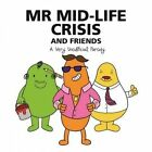 Mr Mid-Life Crisis and Friends: A Very Unofficial Parody by Templar Publishing (Paperback, 2016)