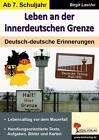 Leben an der innerdeutschen Grenze von Birgit Lascho (2014, Taschenbuch)