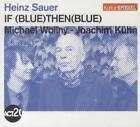 If Blue Then Blue (Kulturspiegel-Edition) von Heinz Sauer,Michael Wollny,Joachim Kühn (2012)