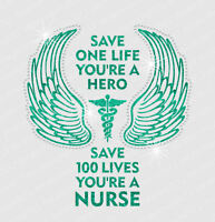 Nurse Nursing Save Lives - Iron-on Glitter Vinyl & Rhinestone Transfer