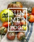 Summer Food: New Summer Classics by Jim Hensley, Paul Lowe, Nina Dreyer Hensley (Hardback, 2014)