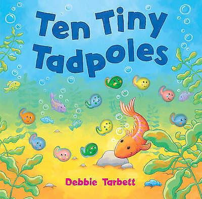 1 of 1 - USED (VG) Ten Tiny Tadpoles by Debbie Tarbett