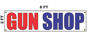 GUN SHOP Banner Sign 2x8 for Business Pawn Shop Front of Building or Show