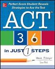 ACT 36 in Just 7 Steps by Maria Filsinger, Shaan Patel (Paperback, 2013)