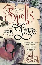 Silver's Spells for Love Spell Book ~ Wiccan Pagan Supply Love Valentine Sex